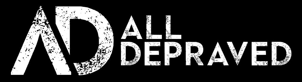 All Depraved